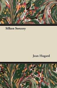 Silken Sorcery