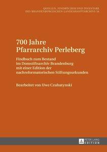 700 Jahre Pfarrarchiv Perleberg