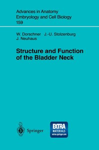 Structure and Function of the Bladder Neck