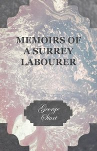 Memoirs of a Surrey Labourer