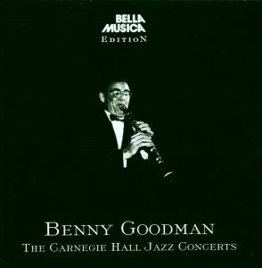 Benny Goodman Carnegie Hall
