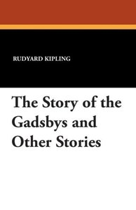 The Story of the Gadsbys and Other Stories