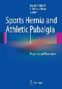 Sports Hernia and Athletic Pubalgia