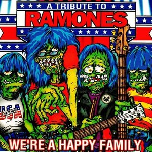 A Tribute To Ramones: We\'re A Happy Family