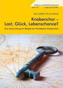 Knabenchor - Last, Glück, Lebenschance?