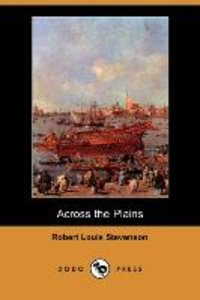 Across the Plains (Dodo Press)