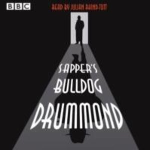 Julian Rhind-Tutt Reads Sapper's Bulldog Drummond