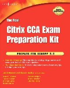 The Real Citrix CCA Exam Preparation Kit