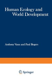 Human Ecology and World Development