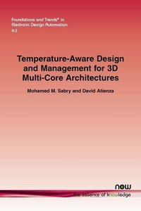 Temperature-Aware Design and Management for 3D Multi-Core Archit