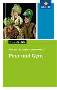 Peer und Gynt: Textausgabe mit Materialien