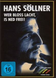 Wer bloss lacht,is ned frei!