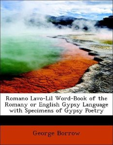 Romano Lavo-Lil Word-Book of the Romany or English Gypsy Languag
