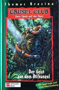 Gruselclub 04. Der Geist aus dem Dschungel