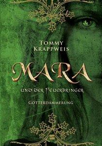 Mara und der Feuerbringer, Band 3