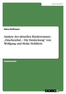 """Analyse des aktuellen Kinderromans: """"Drachenthal - Die Entdeckun"""