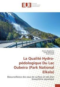 La Qualité Hydro-pédologique Du Lac Oubeira (Park National Elkal