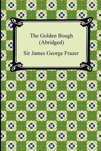 The Golden Bough (Abridged)