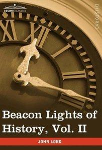 Beacon Lights of History, Vol. II