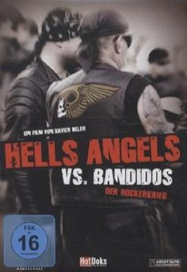 Hells Angels vs. Bandidos-Der Rockerkrieg