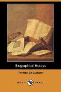 Biographical Essays (Dodo Press)