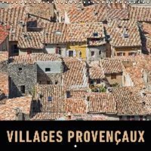Villages provençaux (Calendrier mural 2015 300 × 300 mm Square)