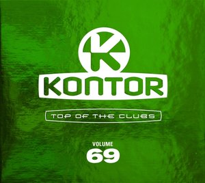 Kontor Top Of The Clubs Vol.69