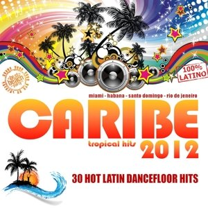 Caribe 2012 Tropical Hits