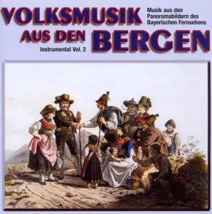Volksmusik Aus Den Bergen 2-Instrument