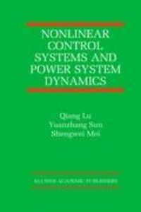 Nonlinear Control Systems and Power System Dynamics