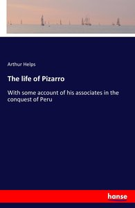 The life of Pizarro