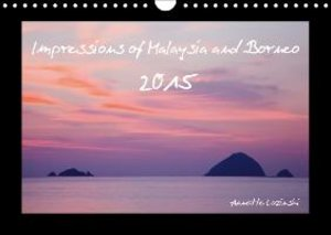 Impressions of Malaysia und Borneo / 2015 - UK Version (Wall Cal