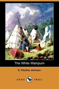 The White Wampum (Dodo Press)