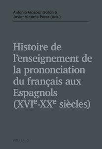 Histoire de l'enseignement de la prononciation du français aux E