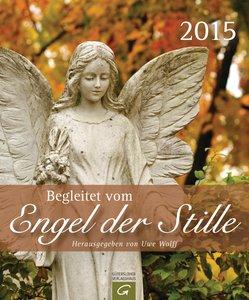 Begleitet vom Engel der Stille 2015 Postkartenkalender