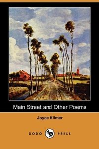 Main Street and Other Poems (Dodo Press)
