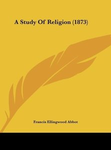 A Study Of Religion (1873)