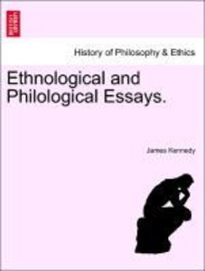 Ethnological and Philological Essays.