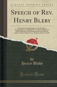 Speech of Rev. Henry Bleby