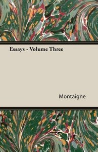 Essays - Volume Three