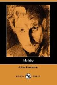 Idolatry (Dodo Press)