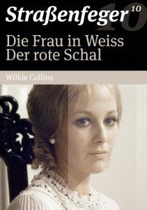 Die Frau in Weiss/Der rote S