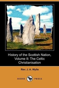 History of the Scottish Nation, Volume II