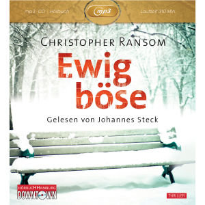 Christopher Ransom: Ewig Böse (MP3)