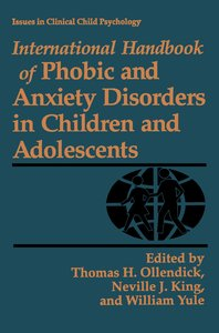 International Handbook of Phobic and Anxiety Disorders in Childr