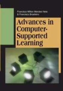 Advances in Computer-Supported Learning