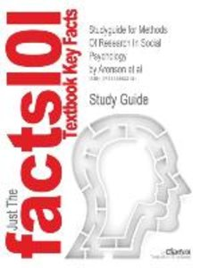 Studyguide for Methods of Research in Social Psychology by Al, A