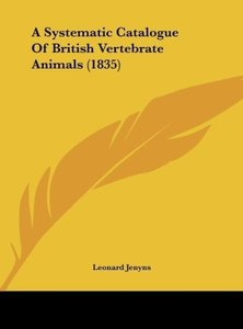 A Systematic Catalogue Of British Vertebrate Animals (1835)
