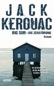 Big Sur - Die Zerstörung
