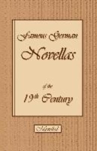 Famous German Novellas of the 19th Century (Immensee. Peter Schl